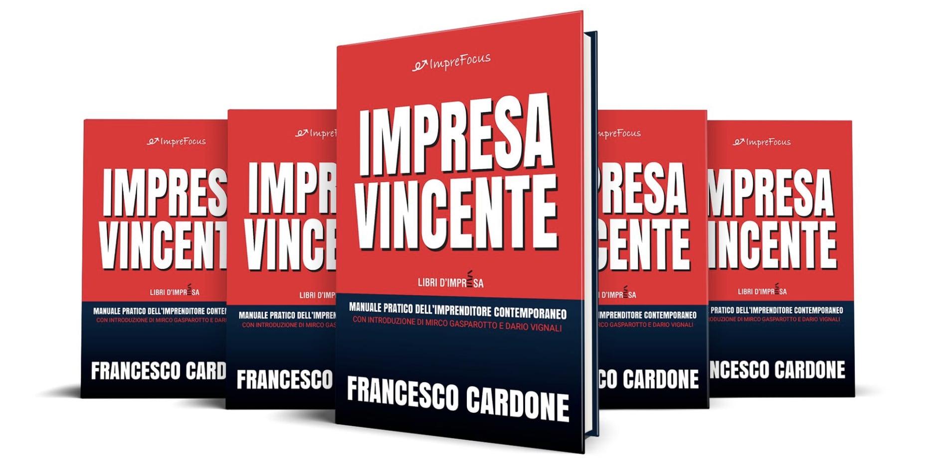 Impresa Vincente libro Francesco Cardone