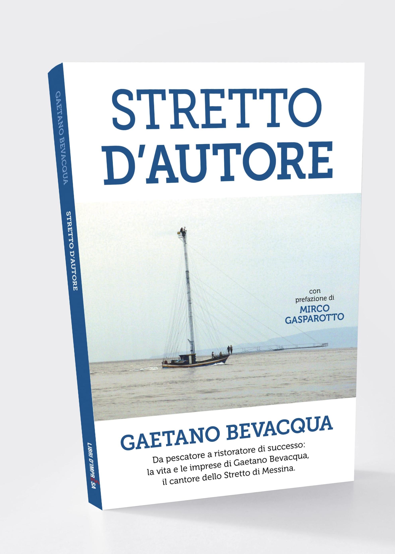 Stretto d'Autore - Gaetano Bevacqua