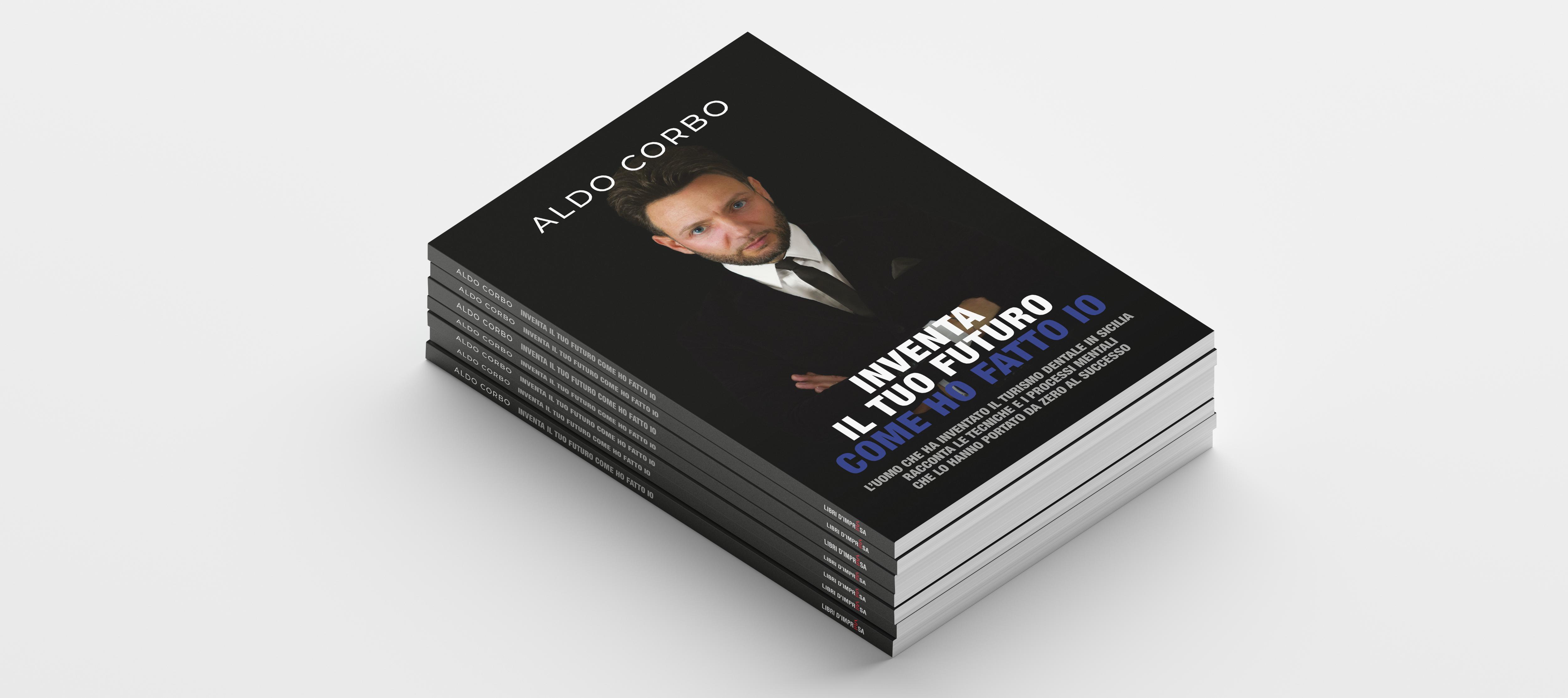 Inventa il tuo futuro - libro Aldo Corbo