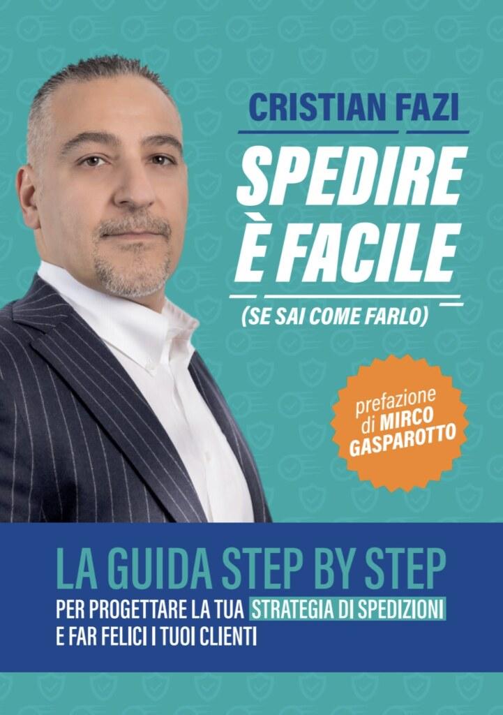 Spedire è facile - libro Cristian Fazi - LIbri d'Impresa