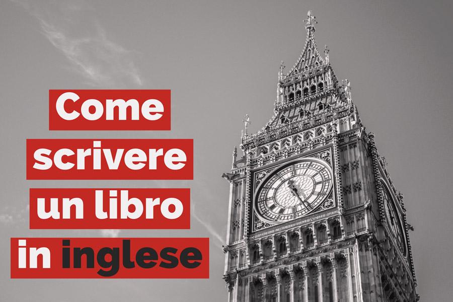 LIBRI D'IMPRESA: Come scrivere un libro in inglese
