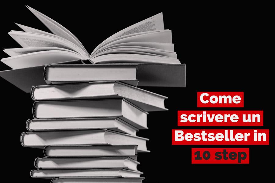 LIBRI D'IMPRESA: Come scrivere un Bestseller in 10 step
