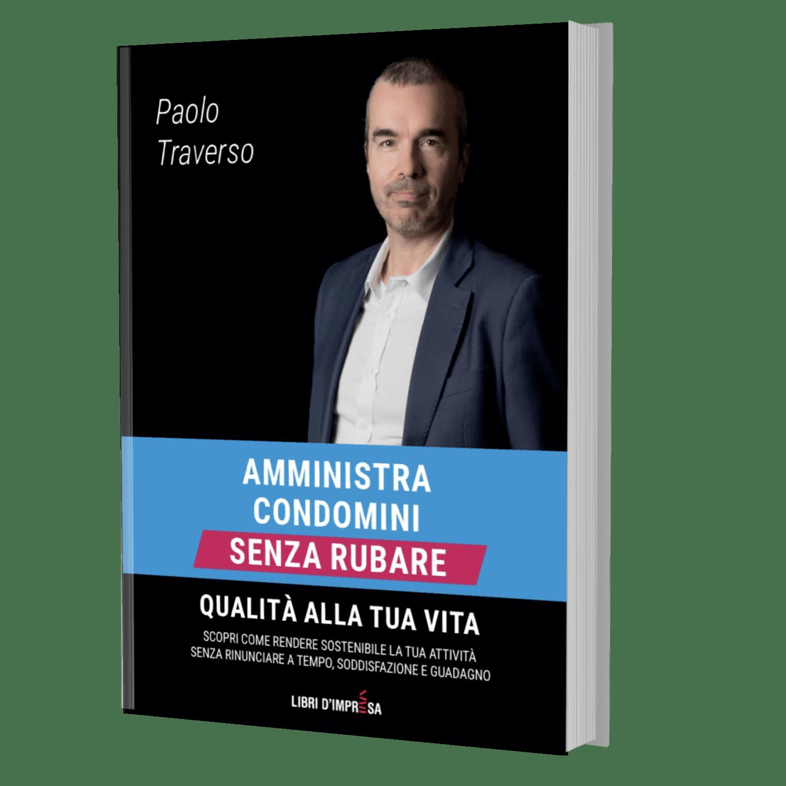 Paolo Traverso - Amministra condomini senza rubare