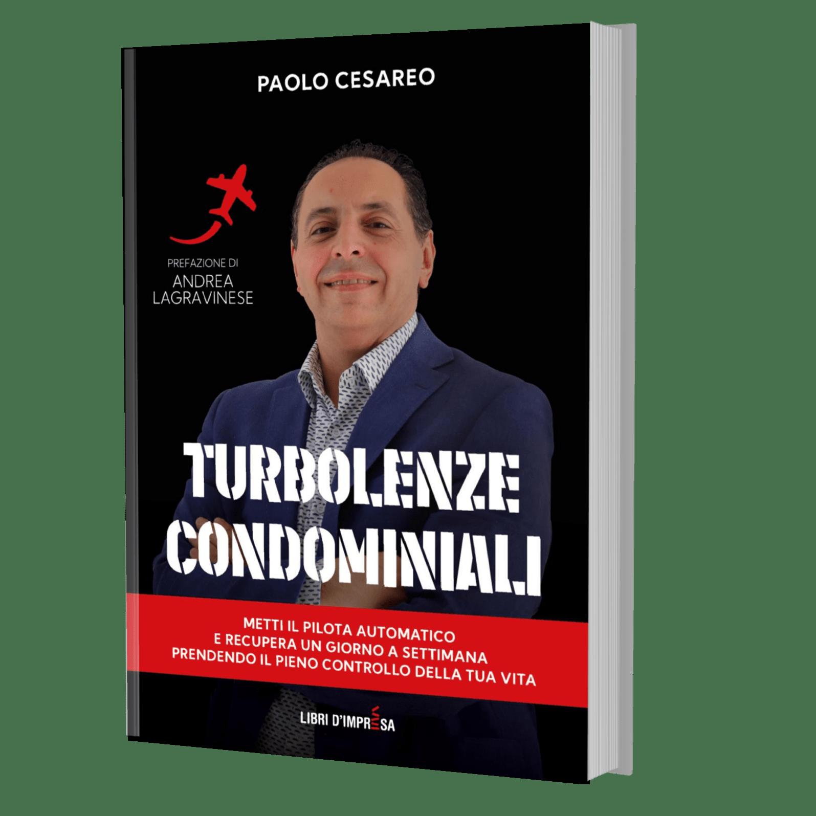 Turbolenze Condominiali - libro di Paolo Cesareo - Libro d'Impresa