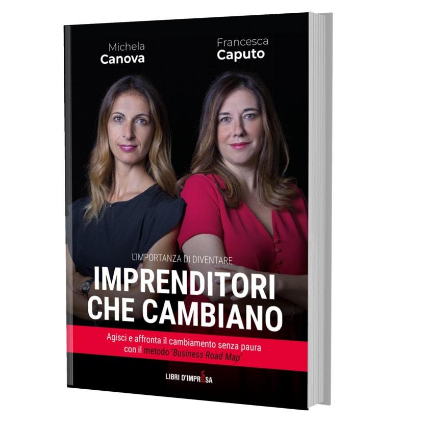 Imprenditori che cambiano - libro Caputo Canova - Libri d'Impresa