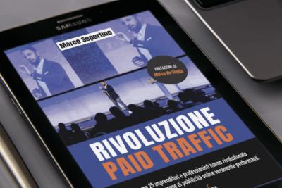 Rivoluzione Paid Traffic - libro Marco Sepertino - Libri d'Impresa
